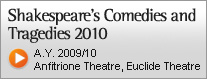 Shakespeare's Comedies and Tragedies 2010